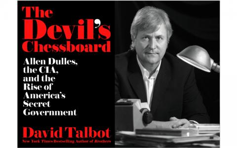 Book cover of The Devil's Chessboard and photograph of author David Talbot
