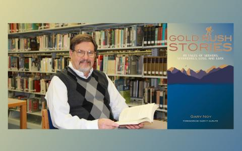 Photograph of author Gary Noy, plus book cover for Gold Rush Stories