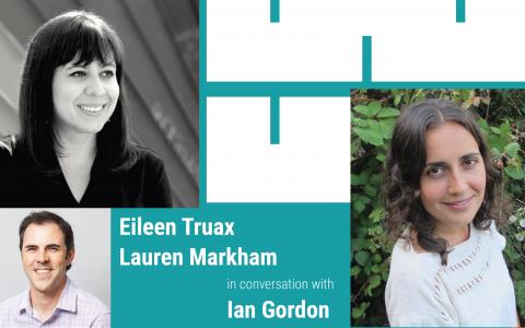 Eileen Truax, Lauren Markham, Ian Gordon