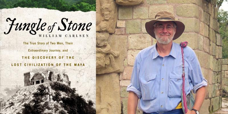 Book cover of Jungle of Stone and photograph of William Carlsen