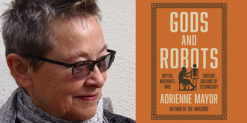 Adrienne Major Gods and Robots