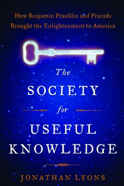 Cover of The Society of Useful Knowledge.  A blue back ground with star-like speaks and a white key.