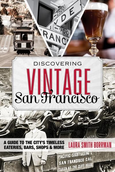 Book cover of Discovering Vintage San Francisco